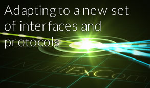 Adapting to a new set of interfaces and protocols